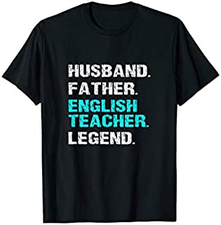 [Featured] Husband Father English Teacher Legend Dad Father's Day Gift in ALL styles | Size S - 5XL
