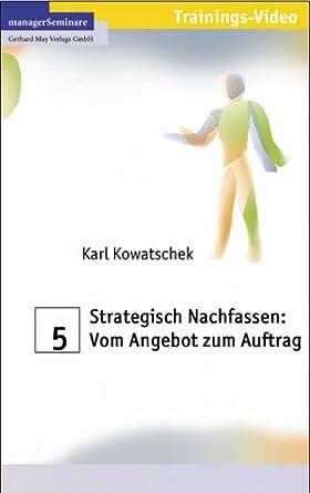 Strategisch Nachfassen Vom Angebot Zum Auftrag Vhs Karl