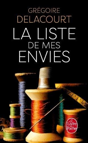 La Liste de Mes Envies (Litterature & Documents) (French Edition)