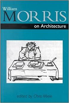William Morris on Architecture (Sap Literature Ser)