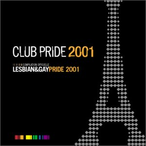 Price comparison product image Gay Pride 2001 - Compilation Officielle