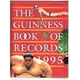 The Guinness Book of Records 1995 (Guinness World Records)