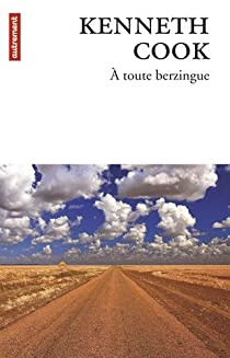 Kenneth Cook - A toute berzingue