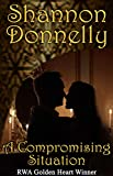 """A Compromising Situation (The """"Compromise"""" Series Book 1)"""