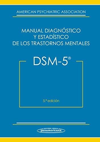 DSM-5 Manual Diagnóstico y Estadístico de los Trastornos Mentales (Spanish Edition)