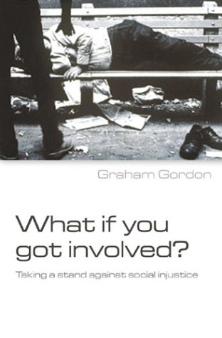 What If You Got Involved? Taking a Stand Against Social Injustice pdf
