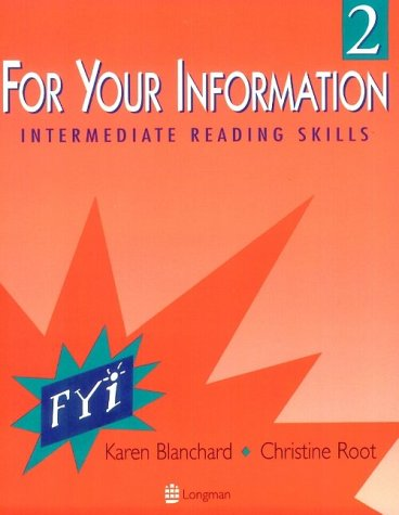 For Your Information 2: Intermediate Reading Skills (bk. 2)