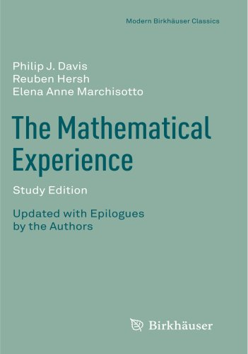 The Mathematical Experience, Study Edition (Modern Birkhäuser Classics)