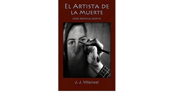 El Artista de la Muerte eBook: J.J. Villarreal: Amazon.es ...