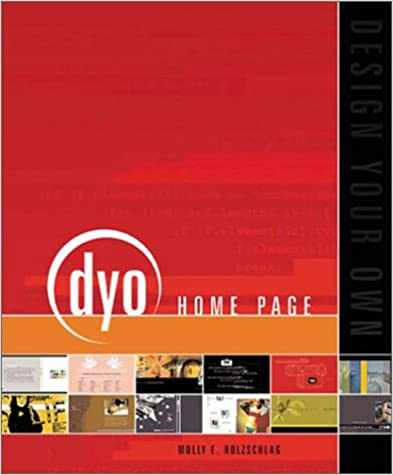 Wonderful Design Your Own Home Page: Molly E. Holzschlag, Molly Holzschlag:  9782884790130: Amazon.com: Books