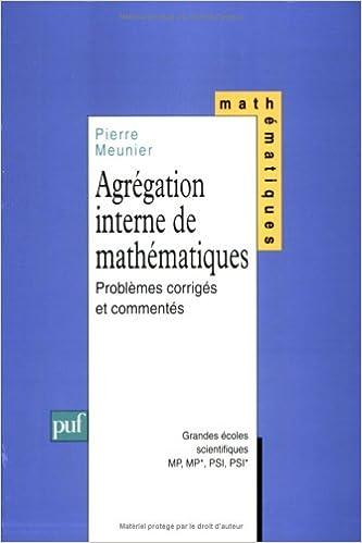 Lire un Agrégation interne de mathématiques : Problèmes corrigés pdf, epub ebook