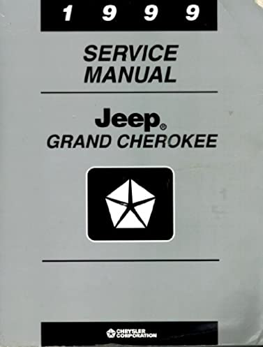1999 service manual jeep grand cherokee amazon com books rh amazon com 1999 jeep grand cherokee manual codes 99 jeep grand cherokee repair manual pdf