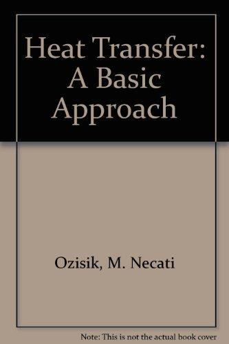 Heat Transfer: A Basic Approach
