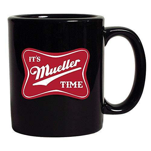 It's Robert Mueller Time USA Support Political DT Coffee 11 Oz Black ()