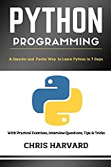 Are you serious about python programming and want to get into the real programming world within the next 7 days of your life?If YES then you are in the right place. Why? Because this is the only book that comes with Real World Examples (grasp...