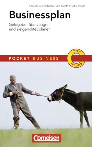 Pocket Business: Businessplan: Geldgeber überzeugen und zielgerichtet planen