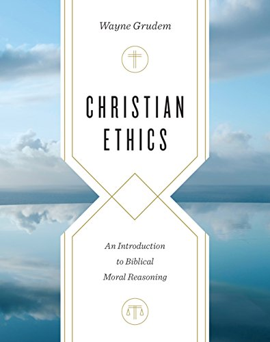 BEST! Christian Ethics: An Introduction to Biblical Moral Reasoning<br />ZIP