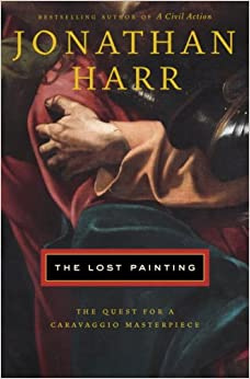 The Lost Painting: The Quest for a Caravaggio Masterpiece (Random House Large Print Nonfiction)