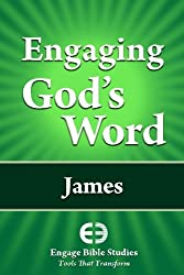 Engaging God's Word: James