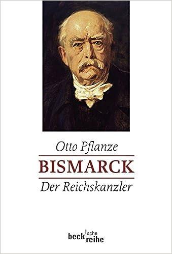 bismarck bd 2 der reichskanzler amazonde otto pflanze peter hahlbrock bcher