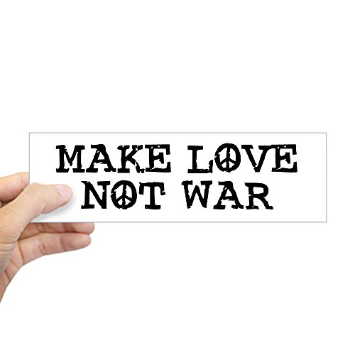 CafePress - Make Love Not War Bumper Sticker - 10