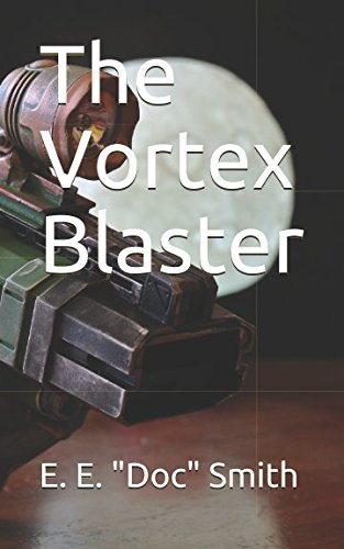 Download The Vortex Blaster ebook