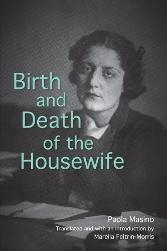 Image result for Paola Masino, Birth and Death of the  Housewife,""