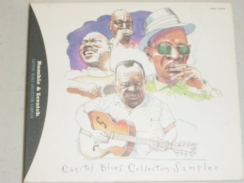 Rumble & Scratch: Capitol Blues Collection Sampler