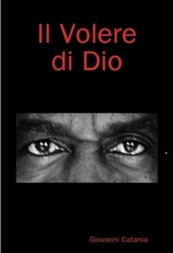 Il volere di Dio (Italian Edition)