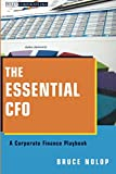 img - for The Essential CFO: A Corporate Finance Playbook book / textbook / text book