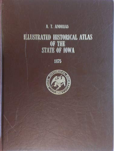 Illustrated Historical Atlas of the State of Iowa 1875