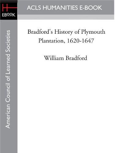Bradford's History of Plymouth Plantation, 1620-1647