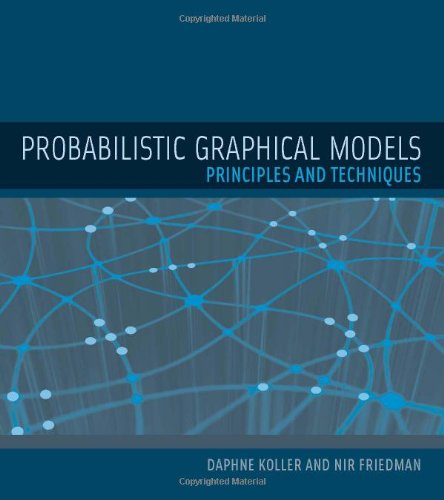 Pdf Computers Probabilistic Graphical Models: Principles and Techniques (Adaptive Computation and Machine Learning series)