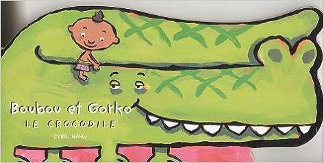 Téléchargement gratuit de livres audio pour iphone Boubou et Gorko le crocodile PDF
