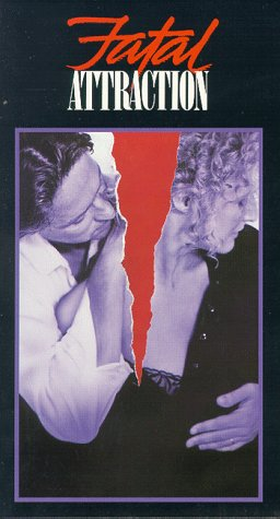 Fatal Attraction [VHS]
