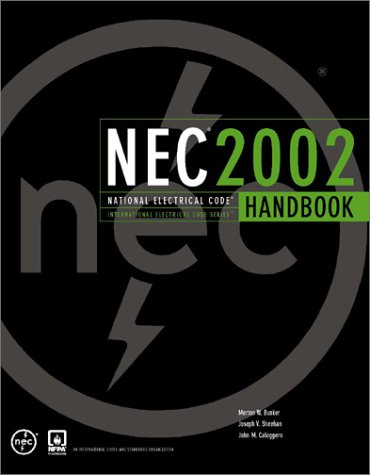 National Electrical Code 2002 Handbook (INTERNATIONAL ELECTRICAL CODE SERIES)