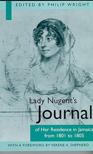 Lady Nugent's Journal of Her Residence in Jamaica from 1801 to 1805 (Best City In Jamaica)