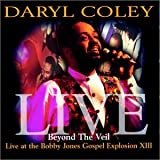 Beyond the Veil: Live at Bobby Jones Gospel XIII