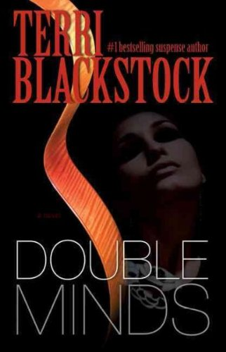 Read Online Double Minds[ DOUBLE MINDS ] by Blackstock, Terri (Author) Feb-03-09[ Paperback ] pdf