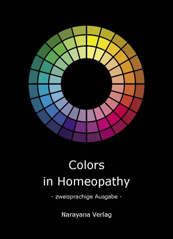 Colors in Homeopathy: Farben in der Homöopathie