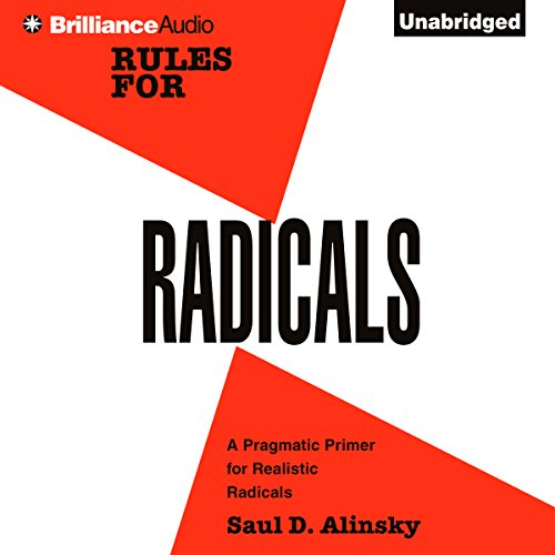 Rules for Radicals: A Practical Primer for Realistic Radicals Audiobook [Free Download by Trial] thumbnail