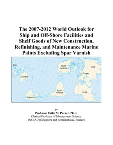 the-2007-2012-world-outlook-for-ship-and-off-shore-facilities-and-shelf-goods-of-new-construction-re