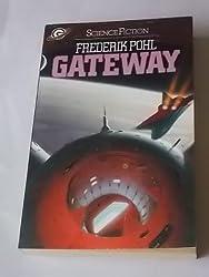 Gateway. ( Science Fiction).