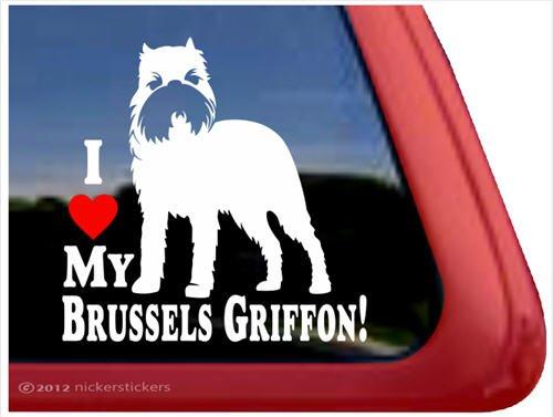 I Love My Brussels Griffon! ~ Brussels Griffon Vinyl Window Auto Decal Sticker