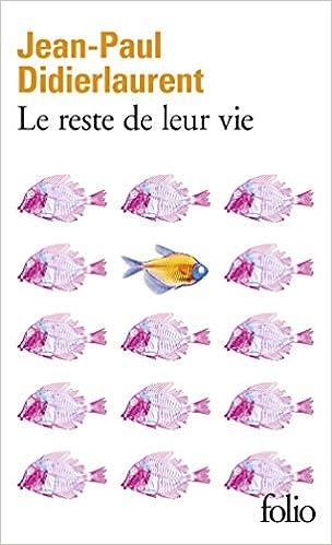 Le reste de leur vie (Folio, 6344) (French Edition): Didierlaurent,  Jean-Paul: 9782070793426: Amazon.com: Books