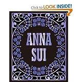 Andrew Bolton,Jack White,Steven Meisel,Anna Sui'sAnna Sui [Hardcover](2010)