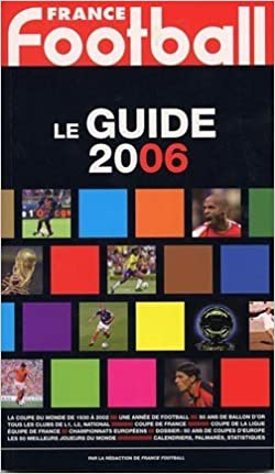 Lire Le Guide France Football 2006 epub, pdf