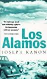 Front cover for the book Los Alamos by Joseph Kanon