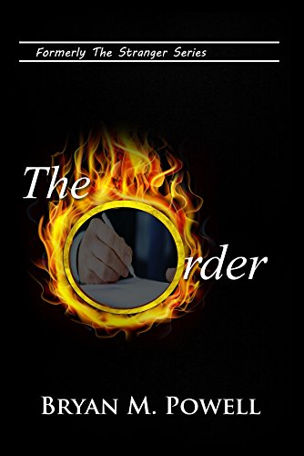 Book: The Order (The Chase Newton Series) by Bryan M. Powell