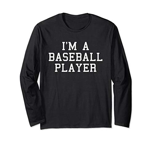 I'm A Baseball Player Funny Halloween Costume LS Shirt